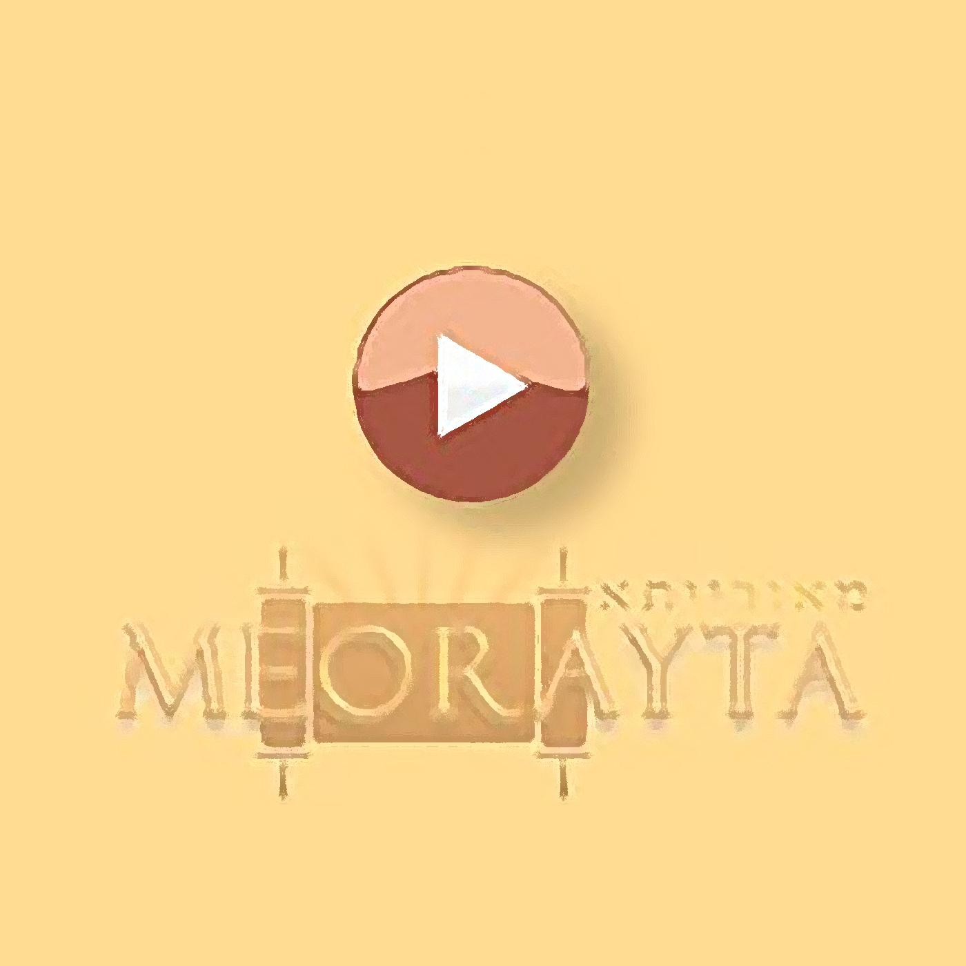 Meorayta Podcast